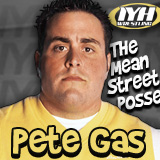 Pete Gas of The Mean Street Posse